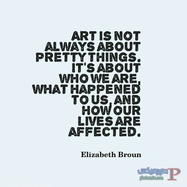 7571c2f1e886ca3cce636870f987e9f9 خلفيات عن الفن، Art Quotes, بوستات فيسبوك بالانجليزي للرسامين والفنانين