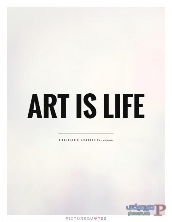 art-is-life-quote-1 خلفيات عن الفن، Art Quotes, بوستات فيسبوك بالانجليزي للرسامين والفنانين